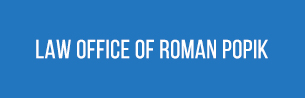 Law Office of Roman Popik, P.C.